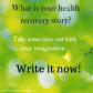 What is your health recovery story